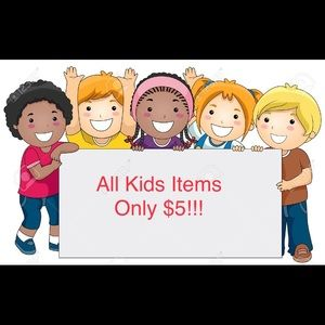 ALL KIDS ITEMS JUST $5!!!